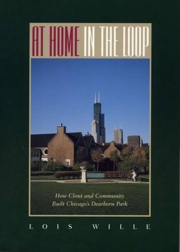 At Home in the Loop: How Clout and Community Built Chicago's Dearborn - Loop Stores The At