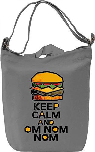 Keep Calm And Om Nom Nom Borsa Giornaliera Canvas Canvas Day Bag| 100% Premium Cotton Canvas| DTG Printing|