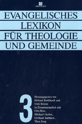 Evangelisches Lexikon Für Theologie Und Gemeinde Band 3