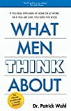 What Men Think About, Wahl, Patrick, 0974916609