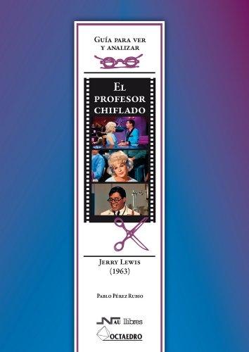 Descargar Libro Guía Para Ver Y Analizar : El Profesor Chiflado. Jerry Lewis Pablo Pérez Rubio