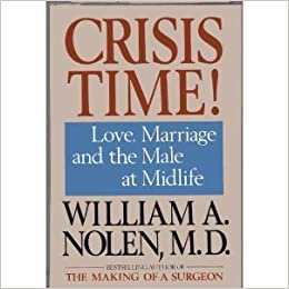 Crisis Time! Love, Marriage, and the Male at Midlife: M D