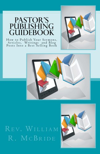 Pastor's Publishing Guidebook: A Clergy Church Publishing and Church