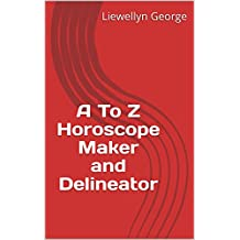 A To Z Horoscope Maker and Delineator