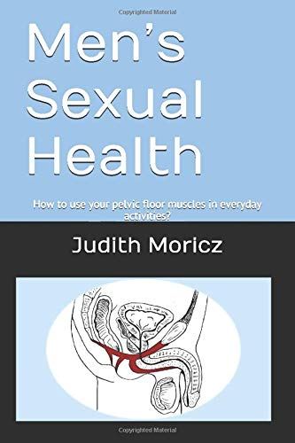 Men's Sexual Health: How to use your pelvic floor