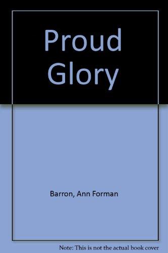 Proud Glory