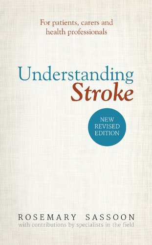 Understanding Stroke: For patients, carers and health professionals