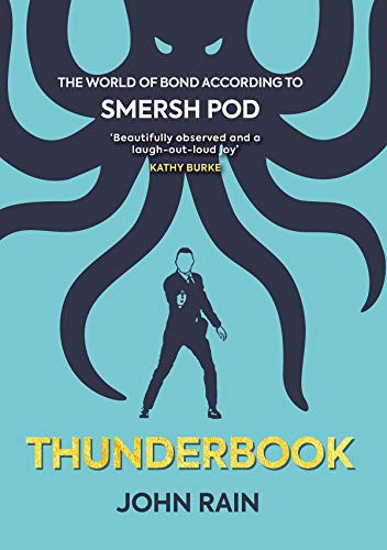 Thunderbook: The World of Bond According to Smersh Pod.