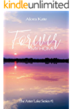 Forever My Home (The Aster Lake Series Book 1)