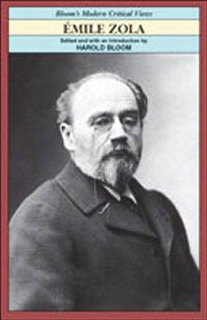 Emile Zola (Bloom's Modern Critical Views (Hardcover))