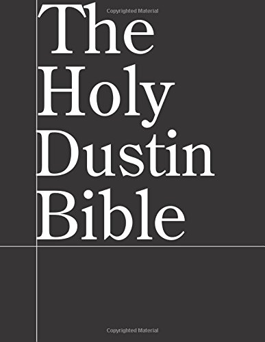 The Holy Dustin Bible ebook