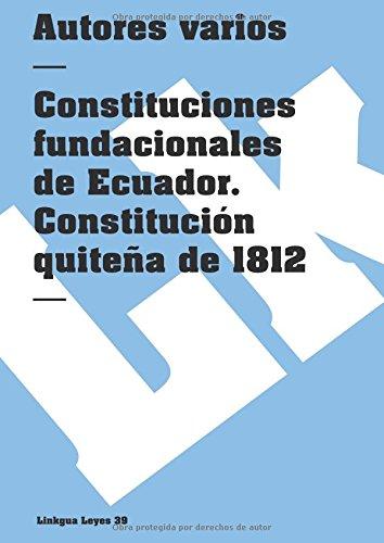 Constituciones fundacionales de Ecuador (Leyes): Amazon.es: Vv. Aa ...