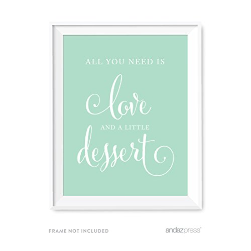 Andaz Press Wedding Party Signs, Mint Green, 8.5x11-inch, All You Need is Love and Little Dessert, 1-Pack