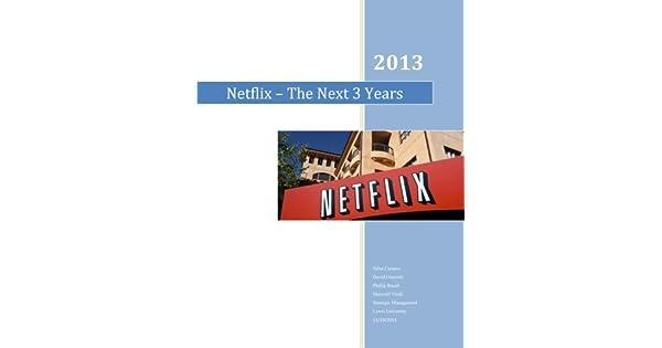 Amazon.com: Netflix - The Next 3 Years (9781494229092 ...