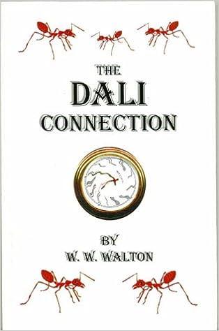 The Dali Connection: Bill Walton: 9780968849217: Amazon.com: Books