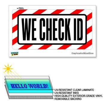 We Check ID - 12 in x 6 in - Laminated Sign Business Alcohol Tobacco Sticker