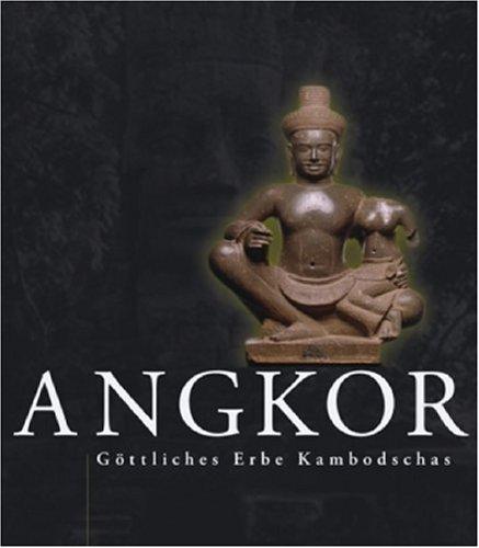 Angkor - Göttliches Erbe Kambodschas