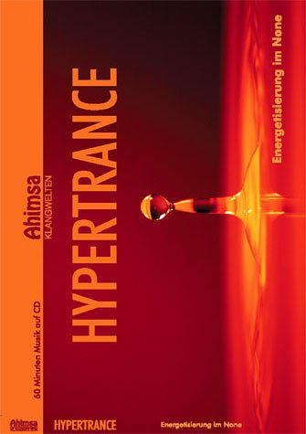 Hypertrance: Energetisierung im None