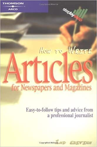 How to Write Articles for News/Mags, 2/e (Arco How to Write Articles for Newspapers & Magazines) by Arco Published by Arco Original edition (2002)
