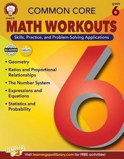 Karice Mace: Common Core Math Workouts, Grade 6 (Paperback); 2014 Edition