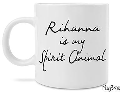 Funny Rihanna is my Spirit Animal Coffee Mug Novelty Gift Espresso Patronum Gift