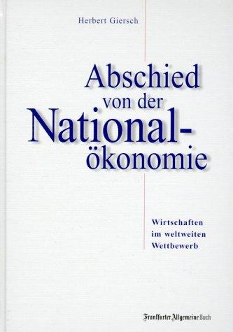 Abschied von der Nationalökonomie