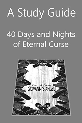 A Study Guide: 40 Days and Nights of Eternal Curse (Eternal Curse Companion Guides Book 1)