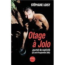 OTAGE À JOLO:JOURNAL DE CAPTIVITÉ 23-04/09-09-2000
