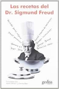 Las recetas del Dr. Sigmund Freud (Libertad y Cambio): JAMES/BOER