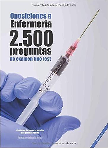Oposiciones a Enfermería. 2500 preguntas de examen tipo test ...