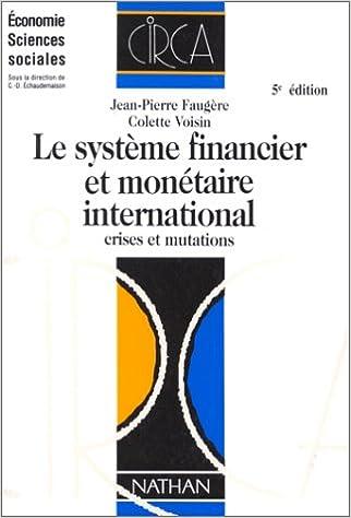 Téléchargement Le système financier et monétaire international, cinquième édition pdf
