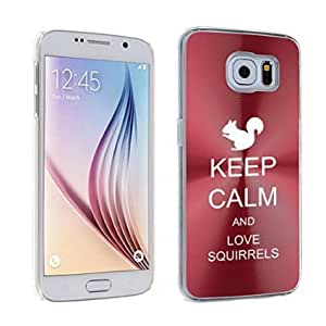 Samsung Galaxy S6 Aluminum Plated Hard Back Case Cover Keep Calm and Love Squirrels (Red)
