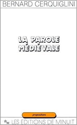 Lire en ligne La Parole médiévale epub pdf