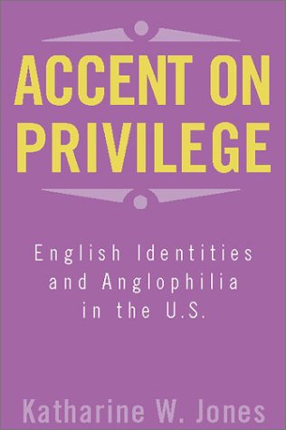 Red Accent Temple (Accent on Privilege: English Identity & Anglophilia in the U.S.)