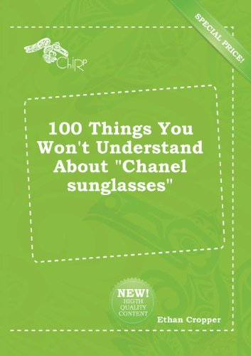 100 Things You Won't Understand about Chanel ()