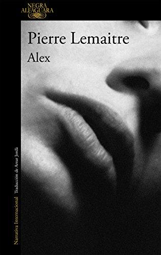 Alex (Un caso del comandante Camille Verhoeven 2) (Spanish Edition) by [