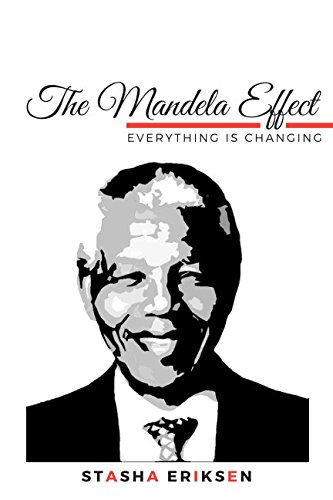 The Mandela Effect: Everything is Changing