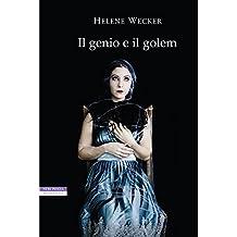 Il genio e il golem (I narratori delle tavole) (Italian Edition)