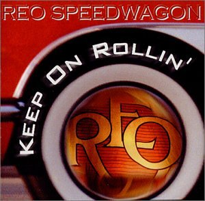 rollin on speedwagon Reo keep