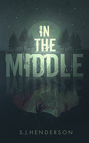 Book: In the Middle by S. J. Henderson