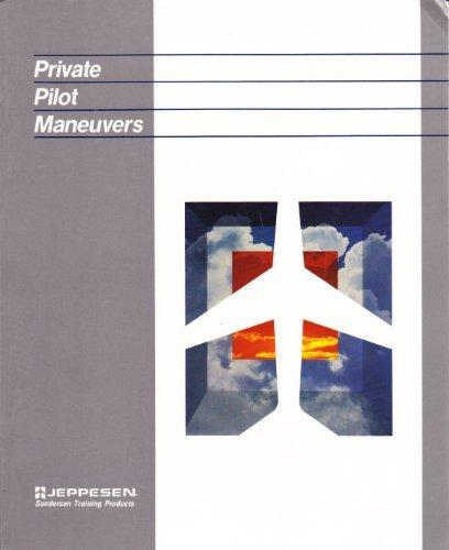 Private Pilot Maneuvers Manual