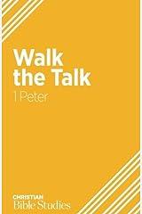Walk the Talk: 1 Peter