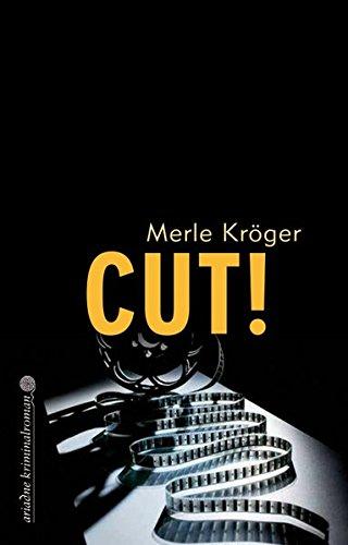 Cut! (Ariadne Kriminalroman)