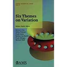 Six Themes On Variation (Student Mathematical Library, V. 26)