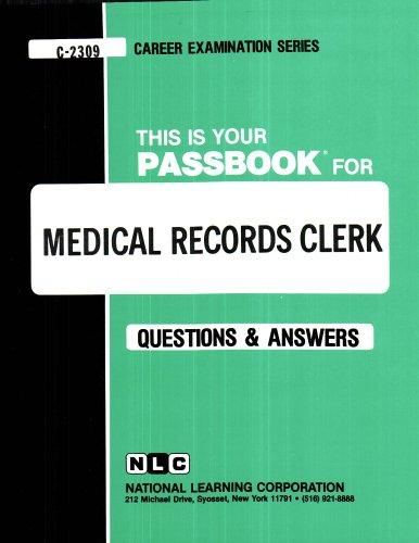 Medical Records Clerk(Passbooks) (Passbook for Career Opportunities)