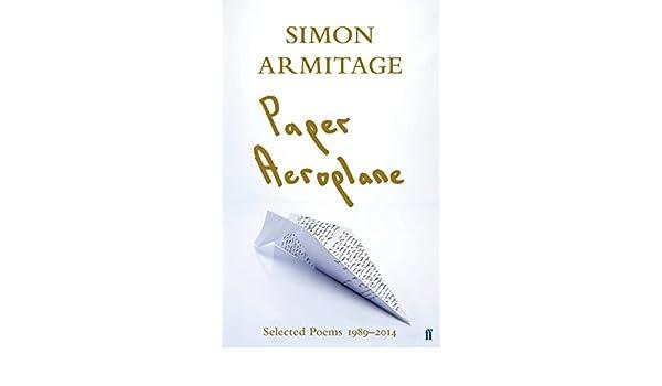 Paper aeroplane selected poems 19892014 ebook simon armitage paper aeroplane selected poems 19892014 ebook simon armitage amazon kindle store fandeluxe Image collections