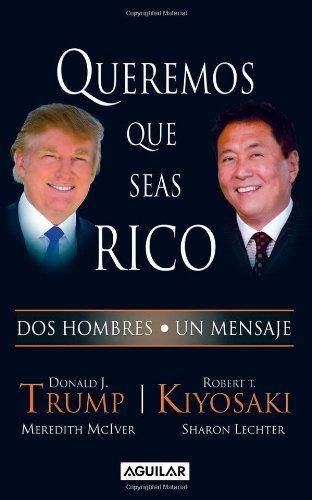 Queremos que seas rico (Spanish Edition)