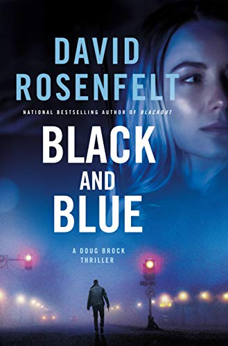 Black and Blue: A Doug Brock Thriller (Murder In The First Black And Blue)