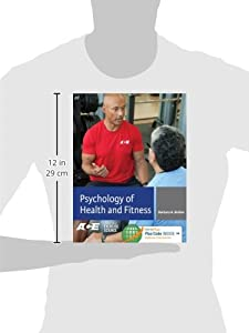Psychology of Health and Fitness: Applications for Behavior Change (Foundations of Exercise Science)