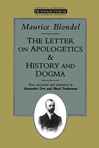 The Letter on Apologetics & History and Dogma (Ressourcement: Retrieval & Renewal in Catholic Thought) Paperback – January 1, 1995
